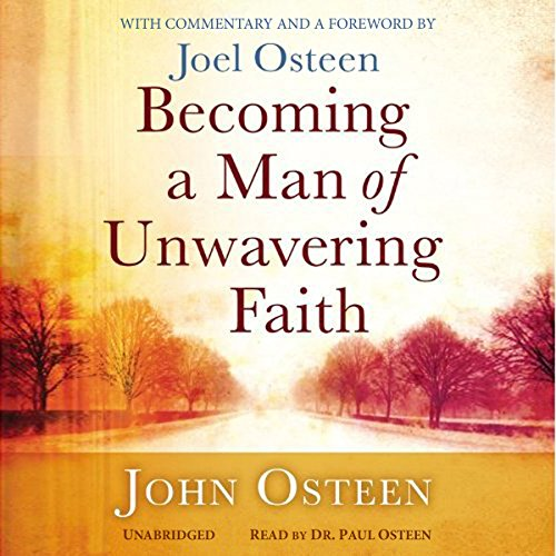 Becoming a Man of Unwavering Faith audiobook cover art