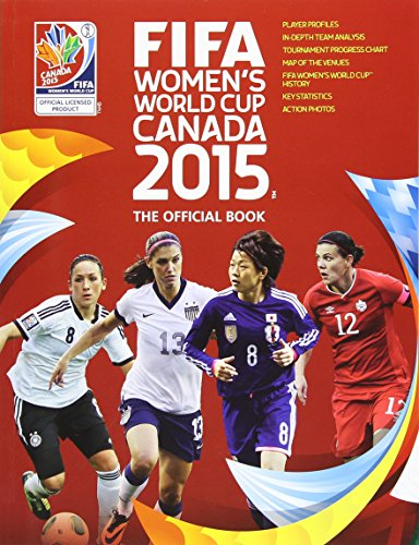 FIFA Women's World Cup Canada 2015???: The Official Book by Tanya Aldred (2016-06-02)