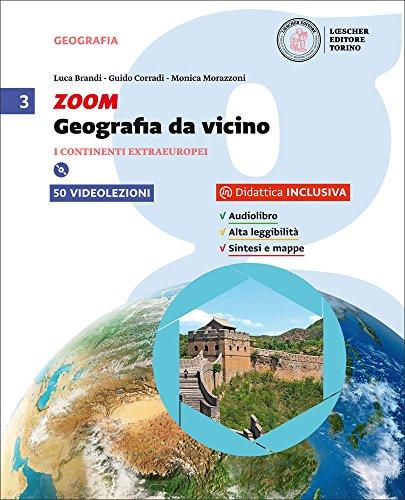 Zoom. Geografia da vicino. Per la Scuola media. Con e-book. Con espansione online (Vol. 3)