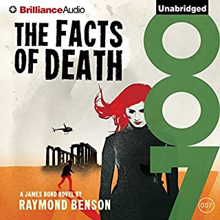 The Facts of Death     James Bond Series              By:                                                                                                                                 Raymond Benson                               Narrated by:                                                                                                                                 Simon Vance                      Length: 9 hrs and 5 mins     47 ratings     Overall 4.3