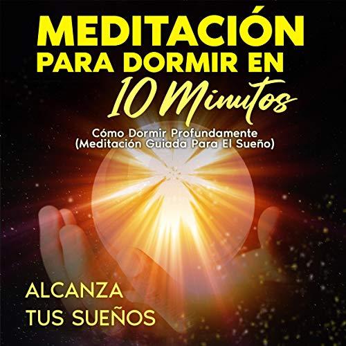Diseño de la portada del título Meditación Para Dormir en 10 Minutos