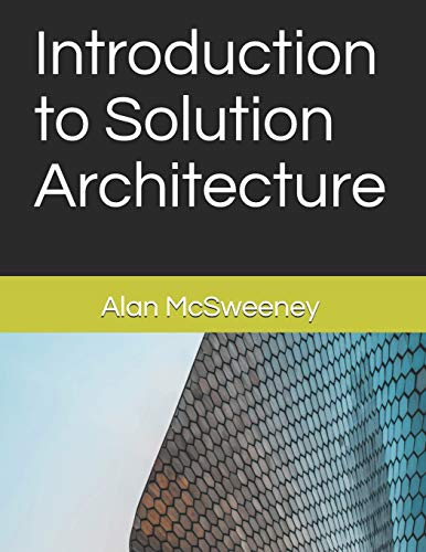 Introduction to Solution Architecture