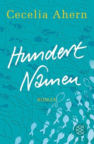Hundert Namen: Roman