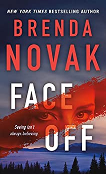 Face Off (Dr. Evelyn Talbot Novels Book 3) by [Brenda Novak]