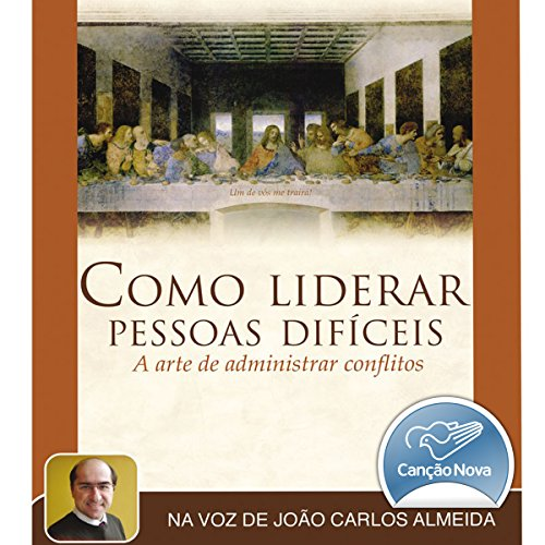 Como Liderar Pessoas Difíceis [How to Lead Difficult People] audiobook cover art