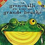 La Grenouille qui avait une grande bouche by Keith Faulkner Jonathan Lambert(1996-09-11) - Casterman - 01/01/1996