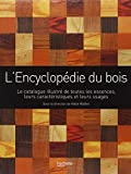 L'encyclopédie du bois
