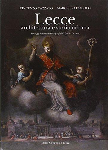 Lecce. Architettura e storia urbana