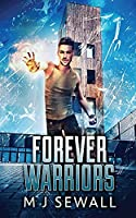 Forever Warriors