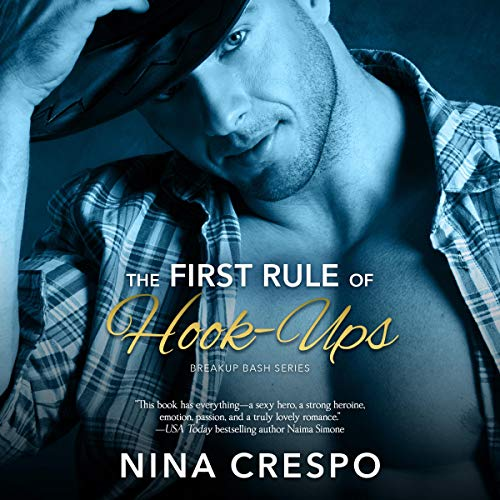 The First Rule of Hook-Ups audiobook cover art