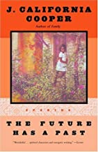 The Future Has a Past: Stories