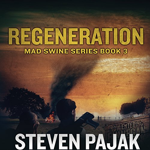 Mad Swine: Regeneration audiobook cover art