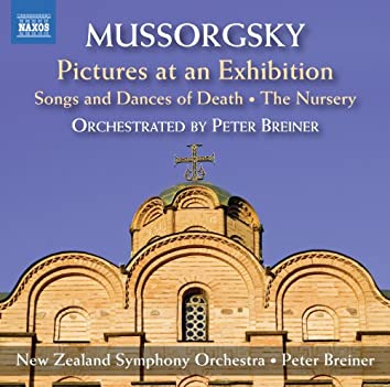 Mussorgsky: Pictures at an Exhibition, Songs and Dances of Death & The Nursery (Orchestrated by Peter Breiner)