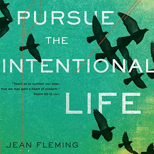 Pursue the Intentional Life cover art