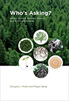 Who's Asking?: Native Science, Western Science, and Science Education (The MIT Press)
