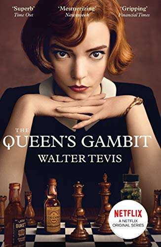 The Queen's Gambit: Now a Major Netflix Drama (English Edition)
