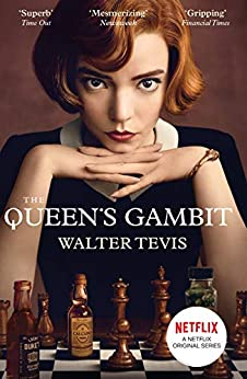The Queen's Gambit: Now a Major Netflix Drama (English Edition) de [Walter Tevis]