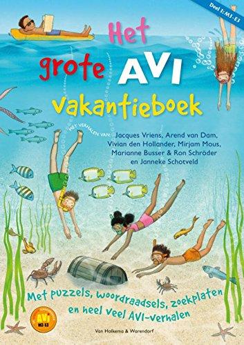Het grote AVI vakantieboek 3 (Het grote AVI doeboek)