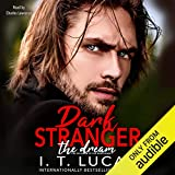 Dark Stranger: The Dream: New and Lengthened 2017 Edition...