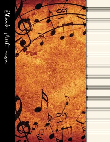 Blank sheet music: Music manuscript paper / staff paper / perfect-bound notebook for composers, musicians, songwriters, teachers and students - 100 ... notes, notes cover (Music lover's notebooks)