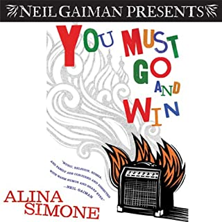 You Must Go and Win: Essays                   By:                                                                                                                                 Alina Simone                               Narrated by:                                                                                                                                 Alina Simone                      Length: 7 hrs and 8 mins     106 ratings     Overall 3.9