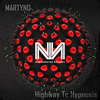 Highway To Hypnosis
