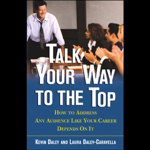 Talk Your Way to the Top audiobook cover art