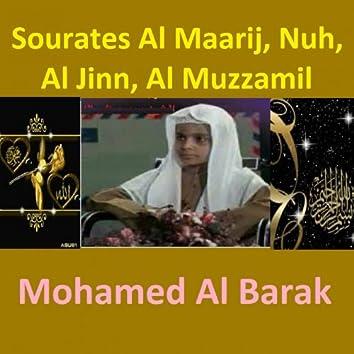 Sourates Al Maarij, Nuh, Al Jinn, Al Muzzamil (Quran - Coran - Islam)