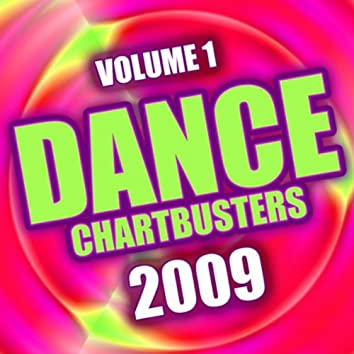 Dance Chartbusters 2009 - Vol. 1