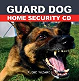 Guard Dog CD - Barking and Growling Dog Sounds for Home Security