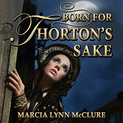 Born for Thorton's Sake audiobook cover art