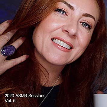 2020 Asmr Sessions, Vol.5