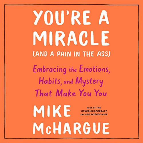You're a Miracle (and a Pain in the Ass) cover art