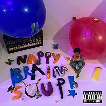 Nappy Brain Soup!