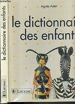 Paperback Le dictionnaire des enfants [French] Book