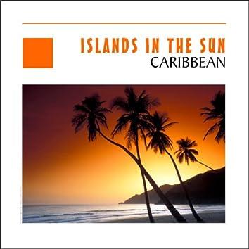 Islands In The Sun - Caribbean