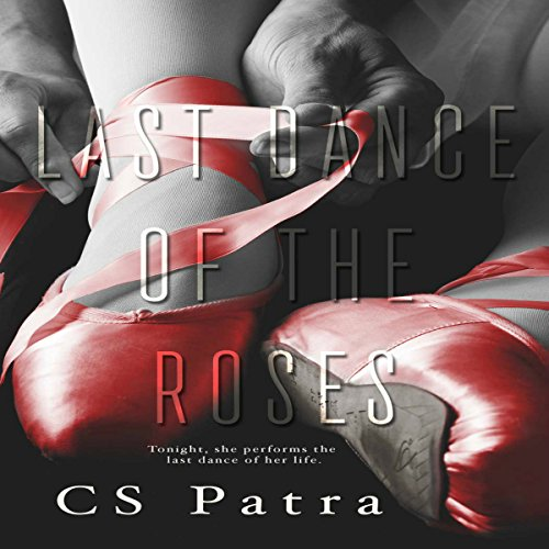 Last Dance of the Roses audiobook cover art