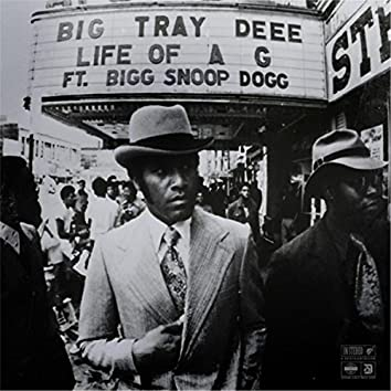 Life of a G (feat. Bigg Snoop Dogg)