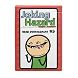 Deck Enhancement #3 - The Third Expansion of Joking Hazard Comic Building Card Party Game by Cyanide and Happiness for 3-10 Players, Fun for Game Night