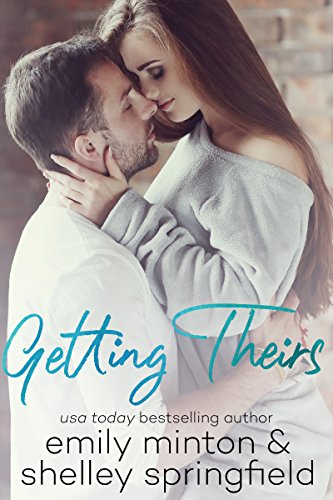 Getting Theirs: Brady Brothers Book 3