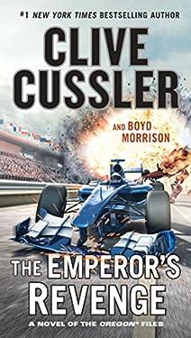 The Emperor's Revenge (The Oregon Files Book 11)
