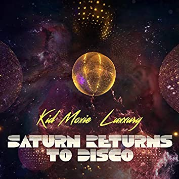 Saturn Returns to Disco
