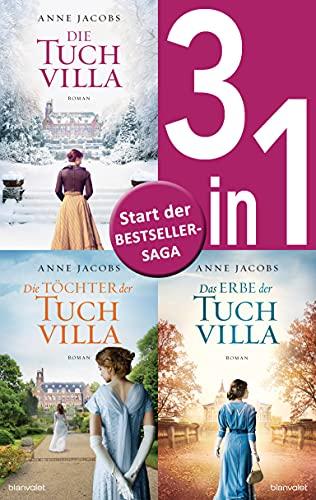 Die Tuchvilla-Saga Band 1-3: - Die Tuchvilla / Die Töchter der Tuchvilla / Das Erbe der Tuchvilla (3in1-Bundle): 3 Romane in einem Band