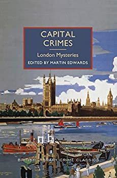 Capital Crimes: London Mysteries 1464203776 Book Cover