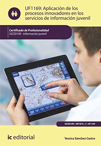 Aplicación de los procesos innovadores en los servicios de información juvenil, información juvenil