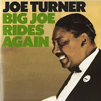 Big Joe Rides Again