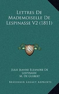 Lettres de Mademoiselle de Lespinasse V2 (1811) (French Edition)