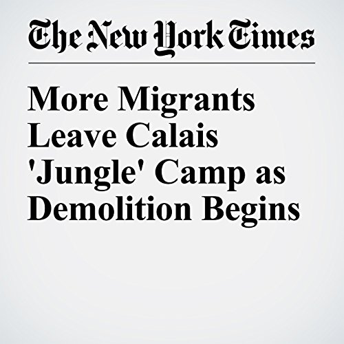 More Migrants Leave Calais 'Jungle' Camp as Demolition Begins cover art