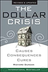The Dollar Crisis: Causes, Consequences, Cures Kindle Edition