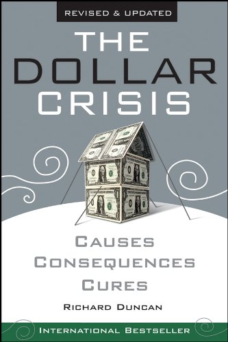 The Dollar Crisis: Causes, Consequences, Cures (English Edition)